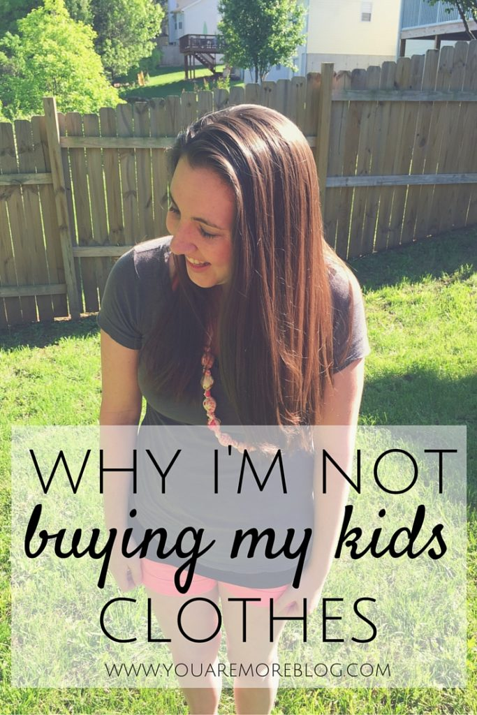 Why I'm Not Buying My Kids Clothes