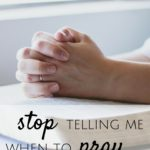 Stop Telling Me When to Pray
