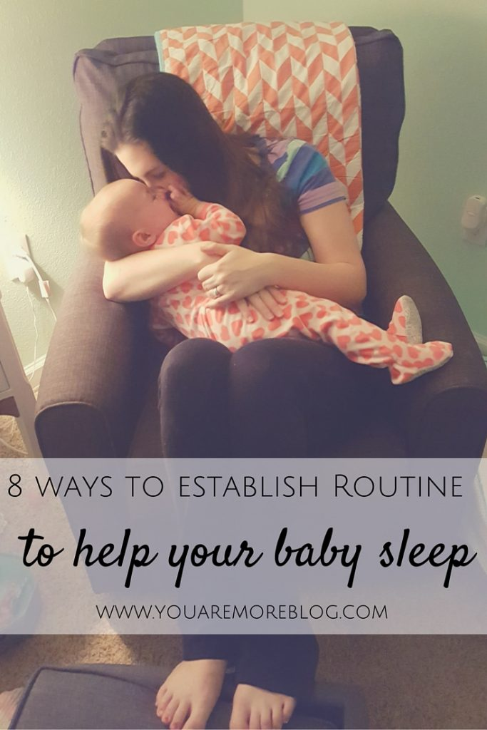 8 Ways to Establish a Routine That Helps Your Baby Sleep