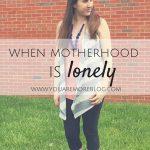 When Motherhood Is Lonely