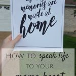How To Speak Life Into Your Mama Heart {Giveaway}