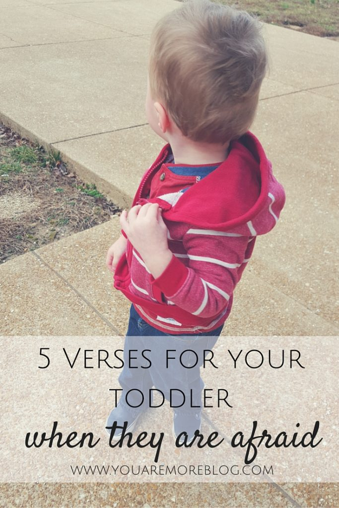 5 Verses For Your Toddler When They Are Afraid