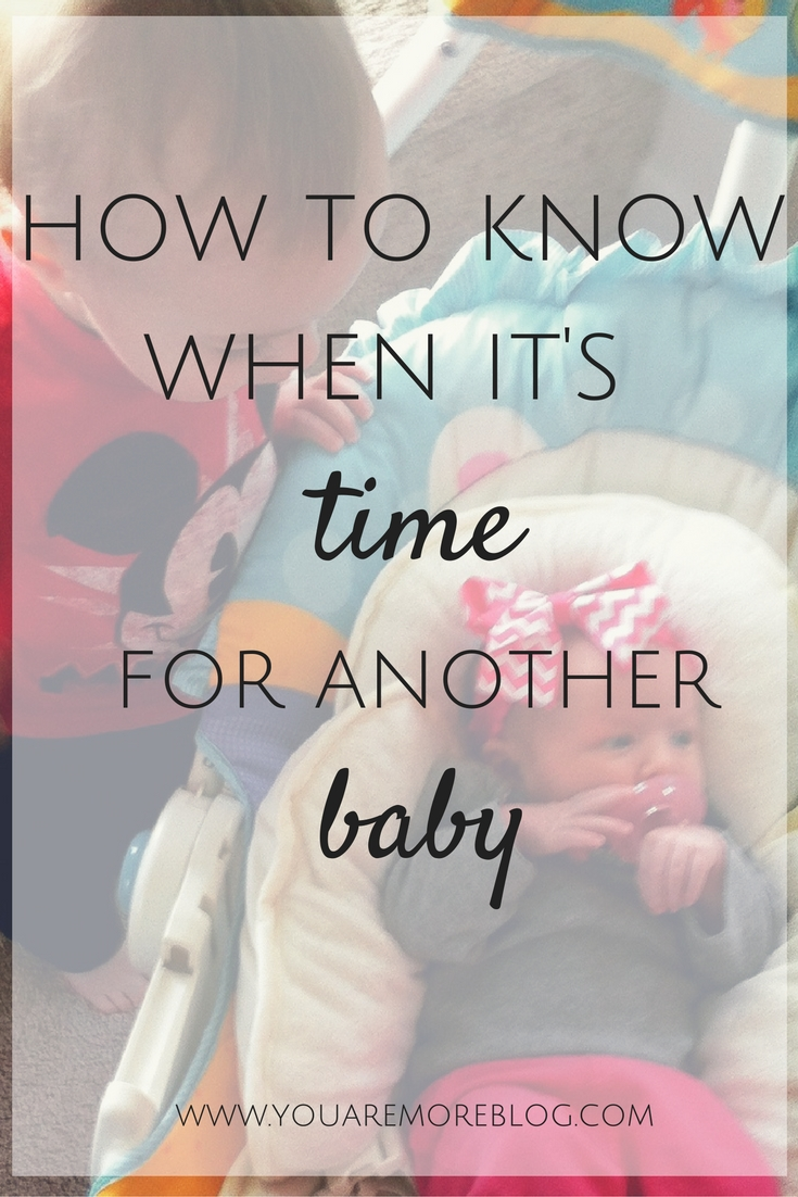 How to know when you are ready for another baby.