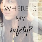 Where is My Safety?