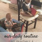 Our Daily Routine (Update & Pre-School Schedule)