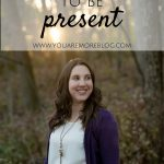 Learning to Be Present