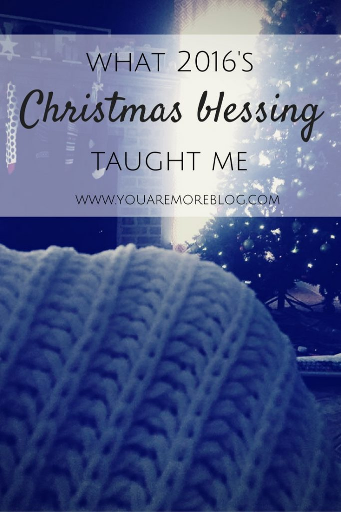What 2016's Christmas Blessing Taught Me