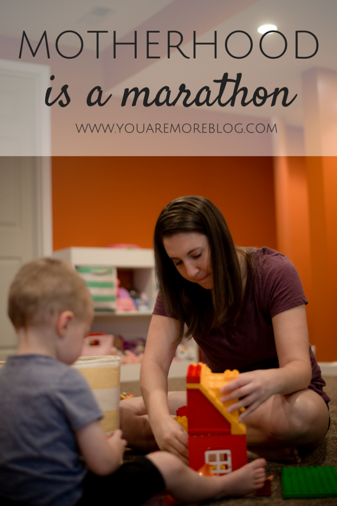Motherhood often times feels like we are running a marathon.