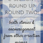 C-Section Birth Stories {Round Two}