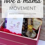 """""""Love a Mama"""" Movement"""