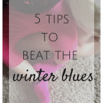 5 Tips to Beat the Winter Blues