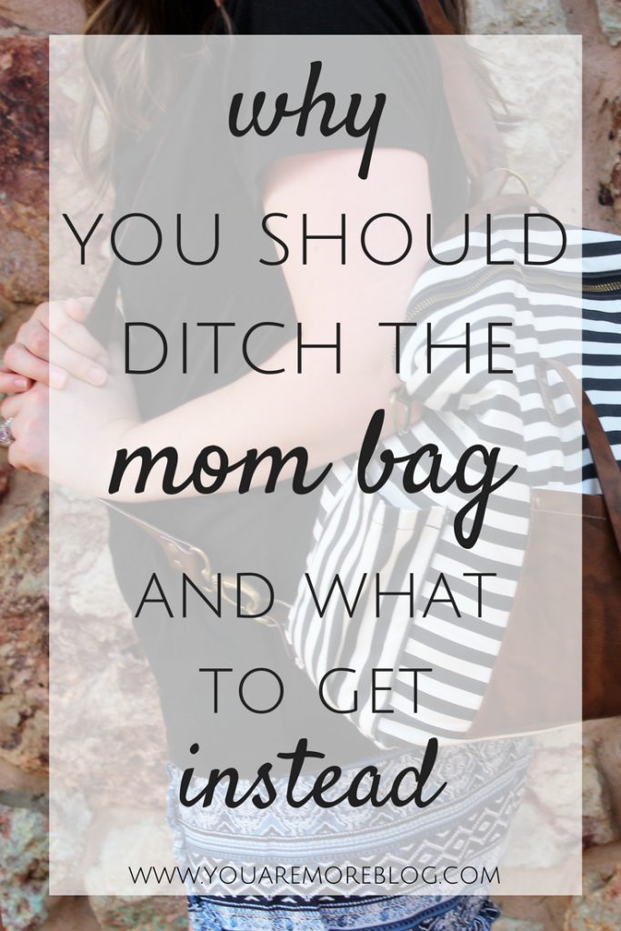 Why You Should Ditch the Mom Bag and What You Should Get Instead