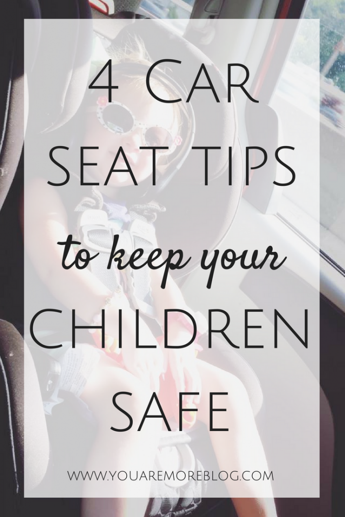 4 Car Seat Tips to Keep Your Children Safe