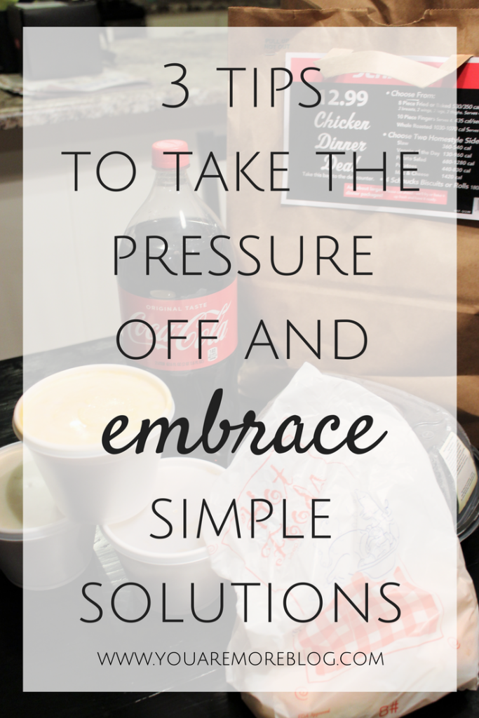 3 Tips to Take the Pressure Off and Embrace Simple Solutions