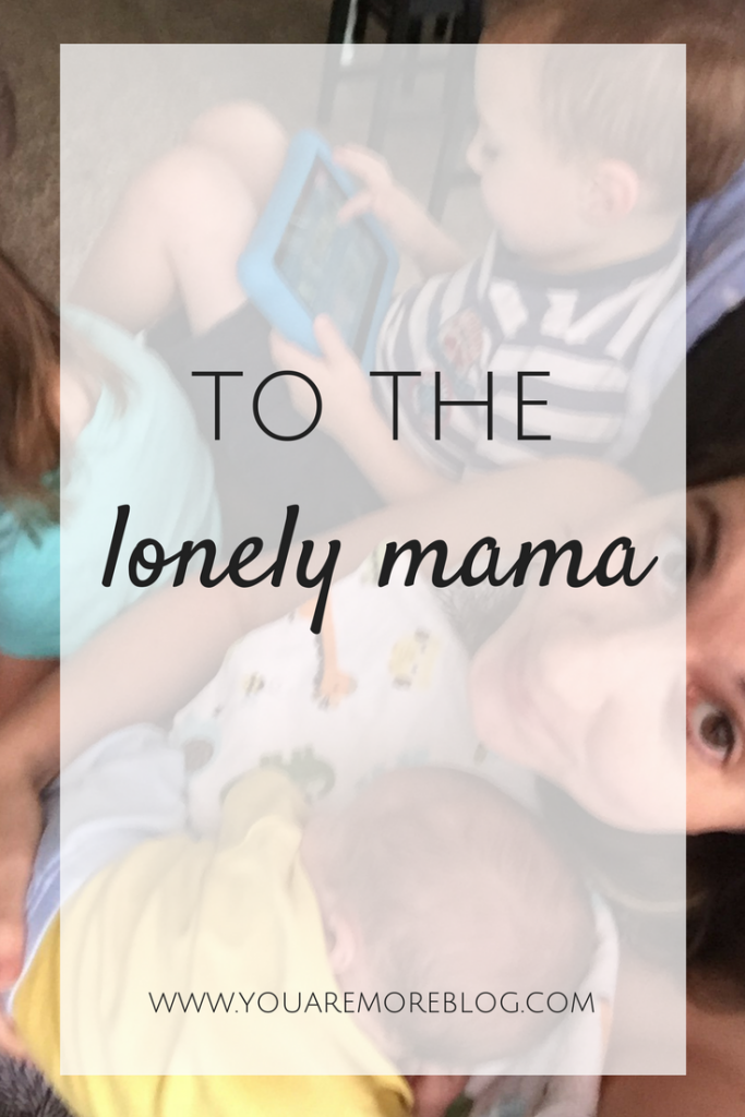 It's okay to not be okay with what motherhood demands of you sometimes. It's okay to feel lonely.